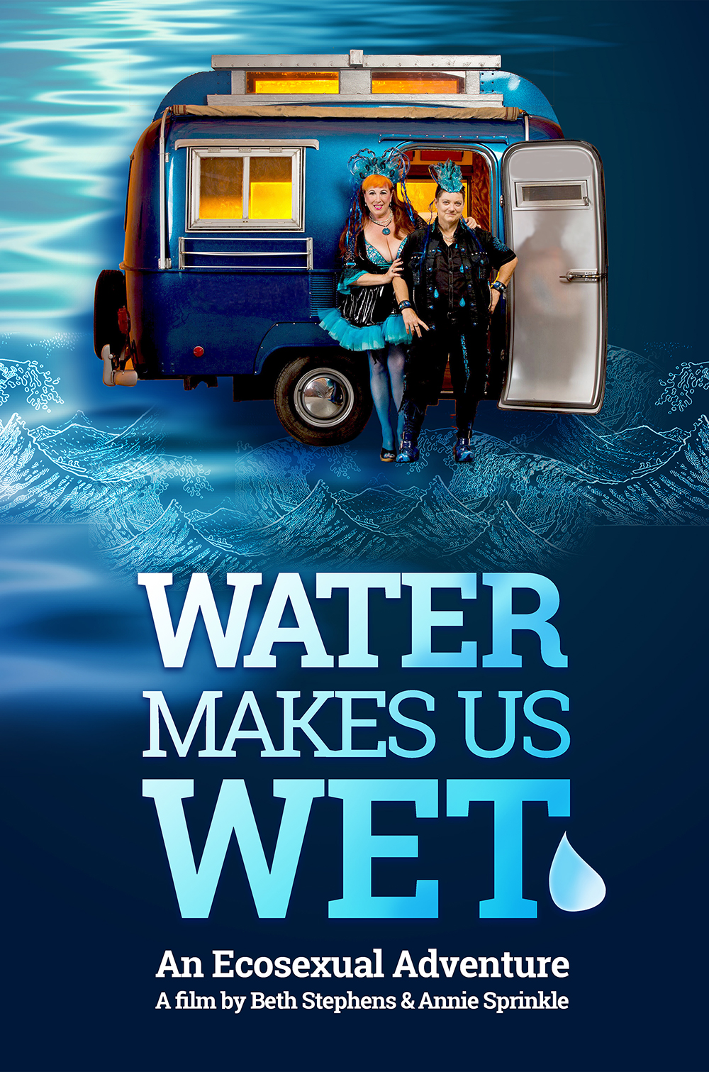 Water Makes Us Wet film poster